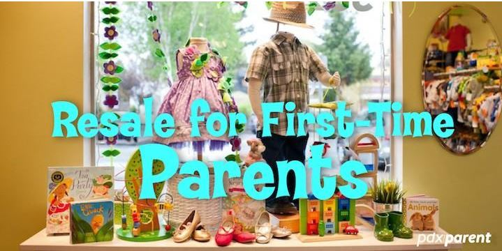 Resale for First-Time Parents